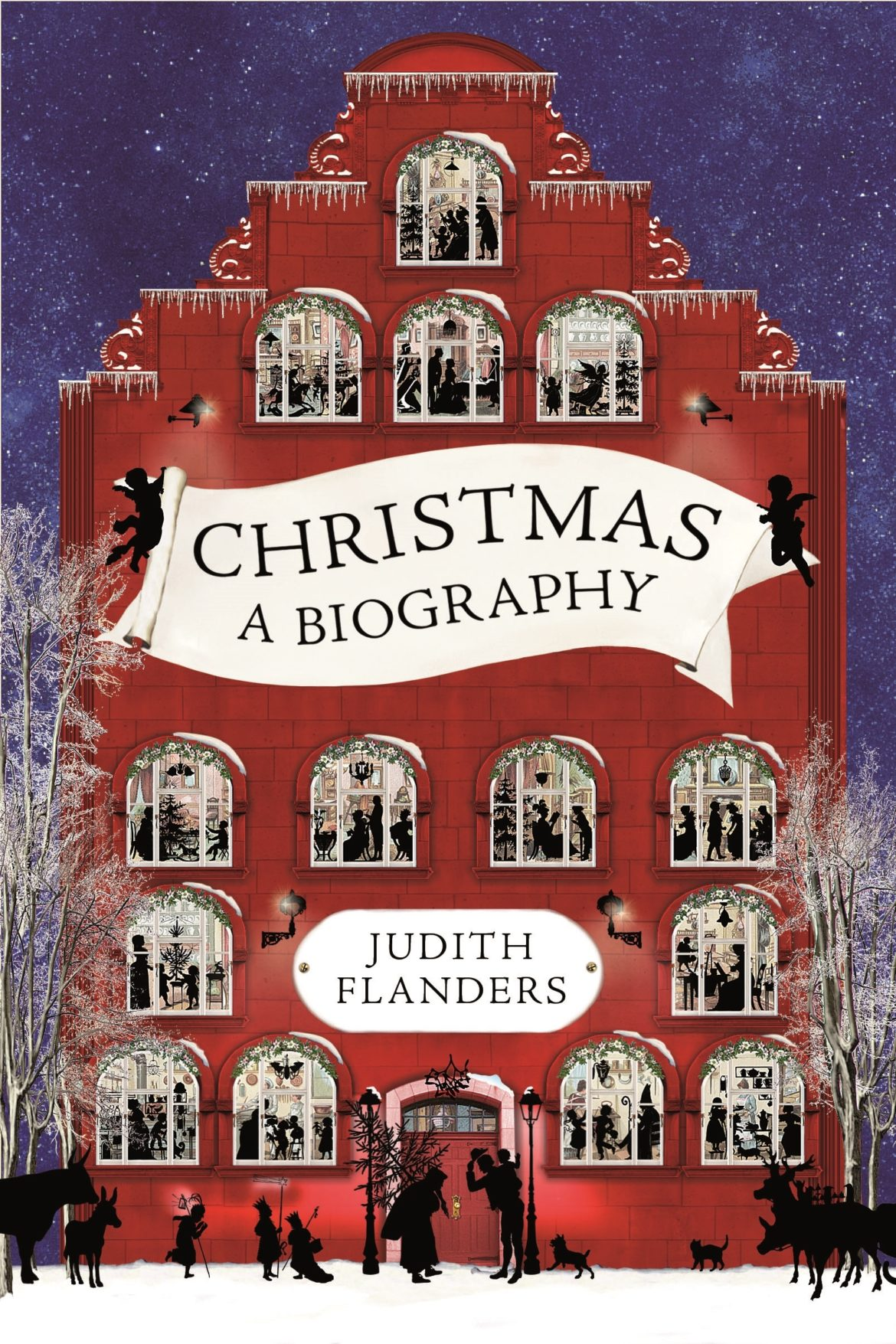 """""""Christmas: A Biography"""" by Judith Flanders. (Photo courtesy of St. Martin's Press)"""