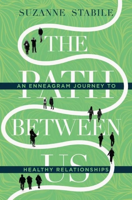 """""""The Path Between Us: An Enneagram Journey to Healthy Relationships"""" Photo courtesy of InterVarsity Press"""