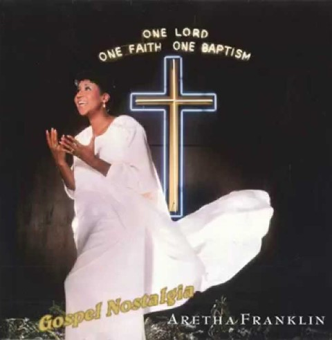 """Aretha Franklin's """"One Lord, One Faith, One Baptism"""" album cover"""