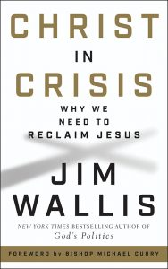 """Christ In Crisis"" by Jim Wallis"