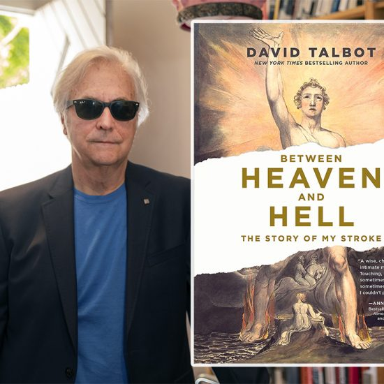 "David Talbot, ""Between Heaven and Hell"""